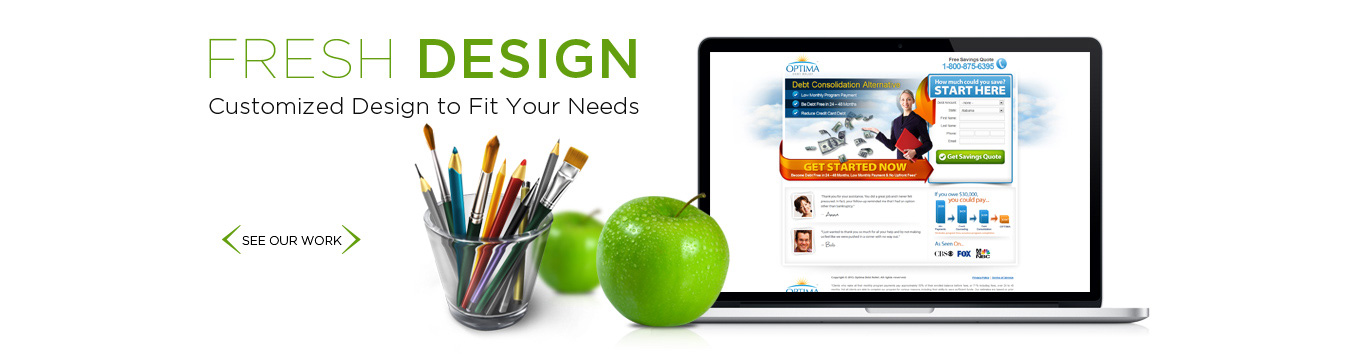 Fresh Design - Customized Design to Fit Your Needs